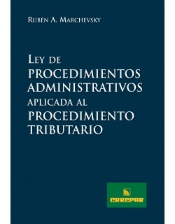 LEY DE PROCEDIMIENTOS ADM.(MARCHEVSKY)