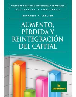 Aumento, pérdida y reintegro del capital