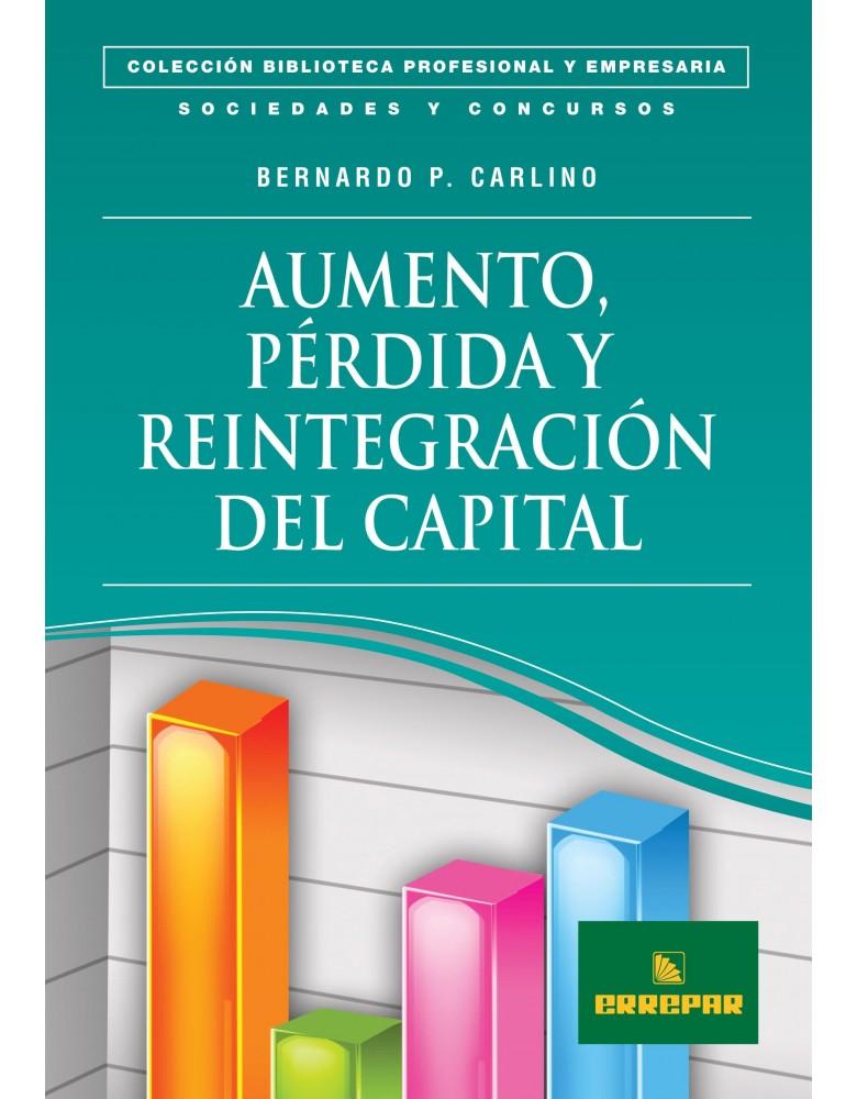 AUMENTO, PERDIDA Y REINTEGRACION DEL CAPITAL