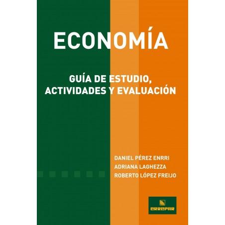 Economía Guía de Estudio, Actividades y Evaluación