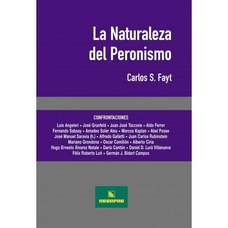 La Naturaleza del Peronismo