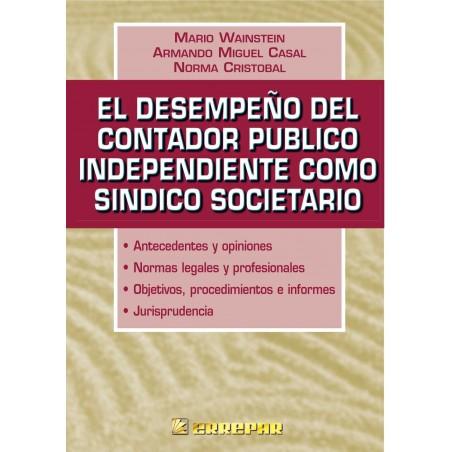 El Desempeño del Contador Público Independiente como Síndico Societario