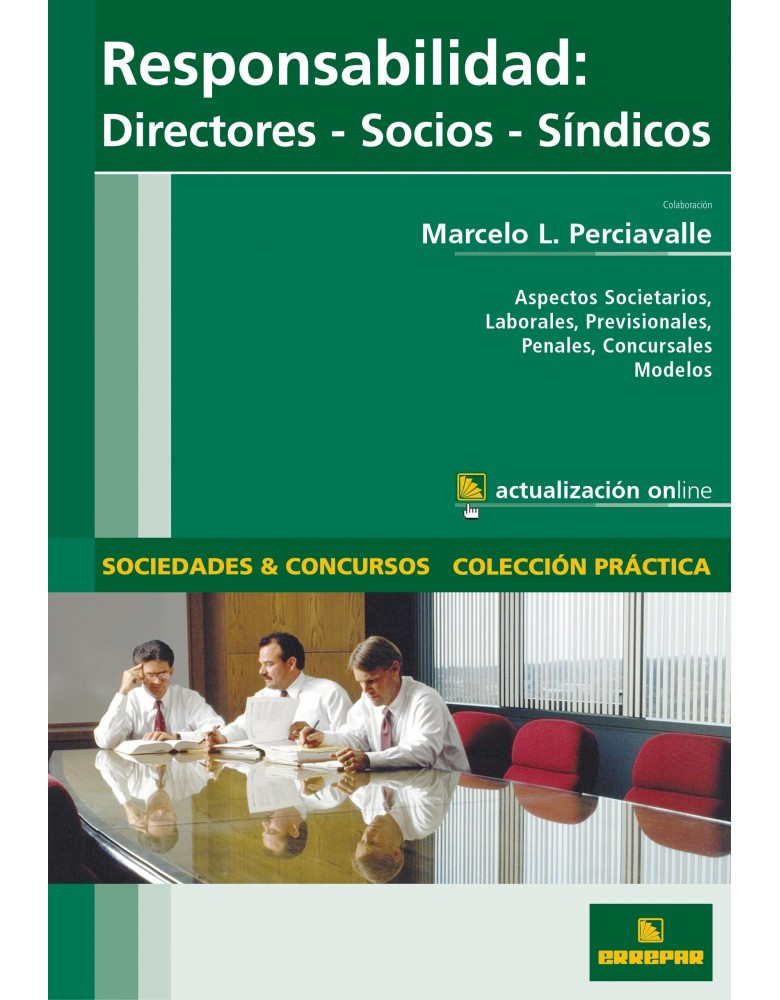 RESPONSABILIDAD DIRECTORES SOCIOS SINDICOS