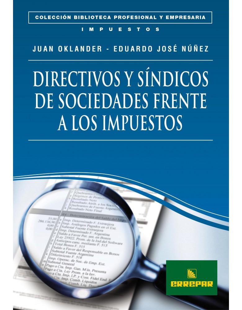 DIRECTIVOS Y SINDICOS DE SOCIED FTE A LOS IMP