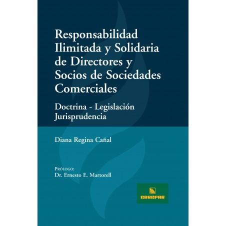 Responsabilidad Ilimitada y Solidaria de Directores y Socios de Sociedades Comerciales