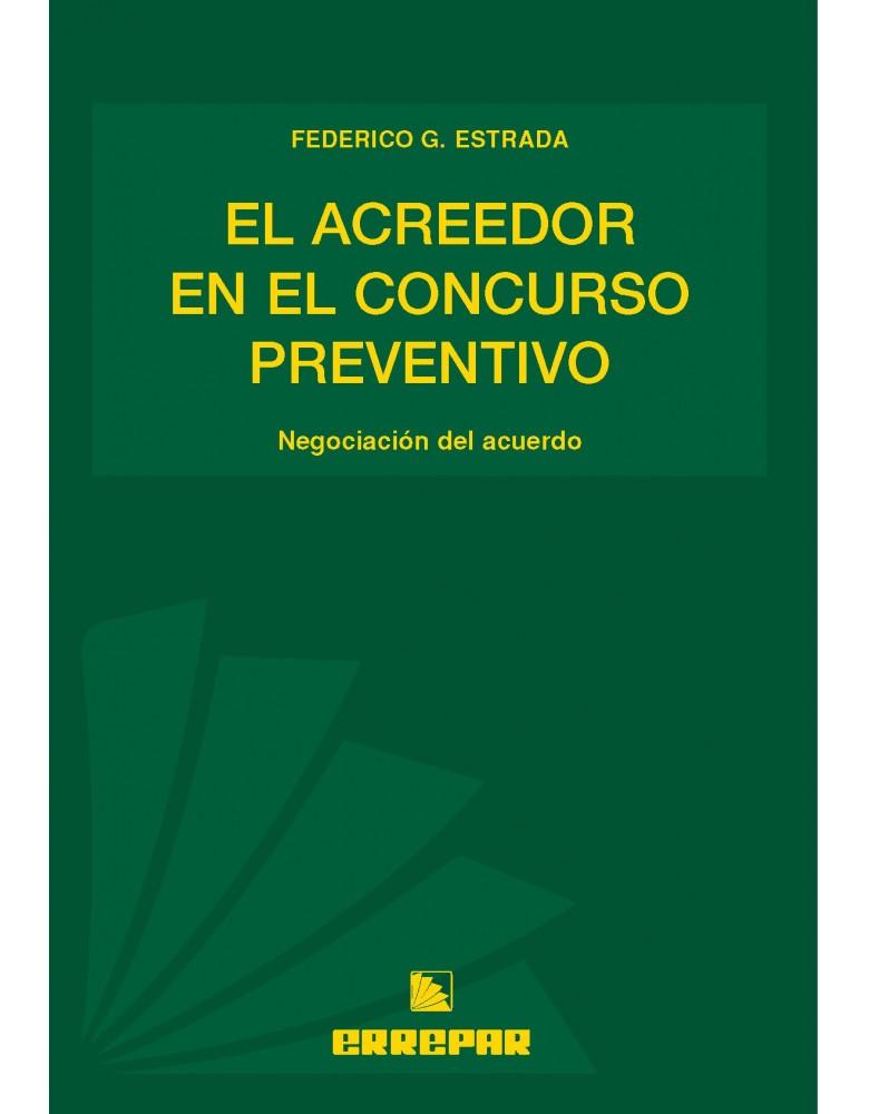 ACREEDOR EN EL CONCURSO PREVENTIVO, EL