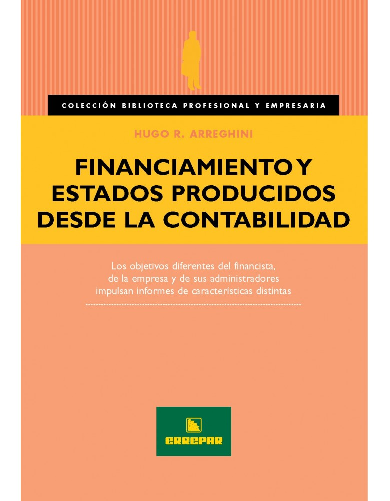 FINANCIAMIENTO Y ESTADOS PRODUCIDOS DESDE LA