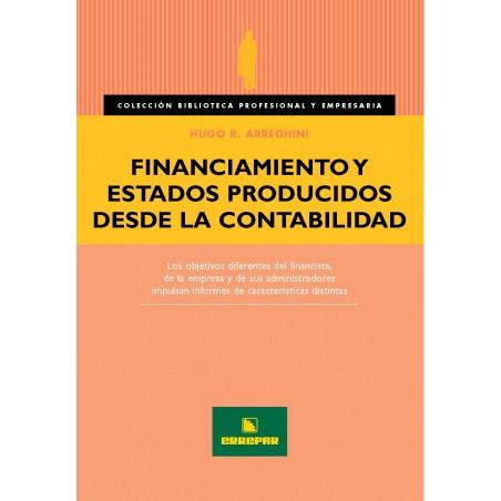 Financiamiento y Estados Producidos desde la Contabilidad