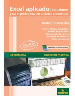 Excel aplicado: Soluciones para el Profesional en Ciencias Económicas