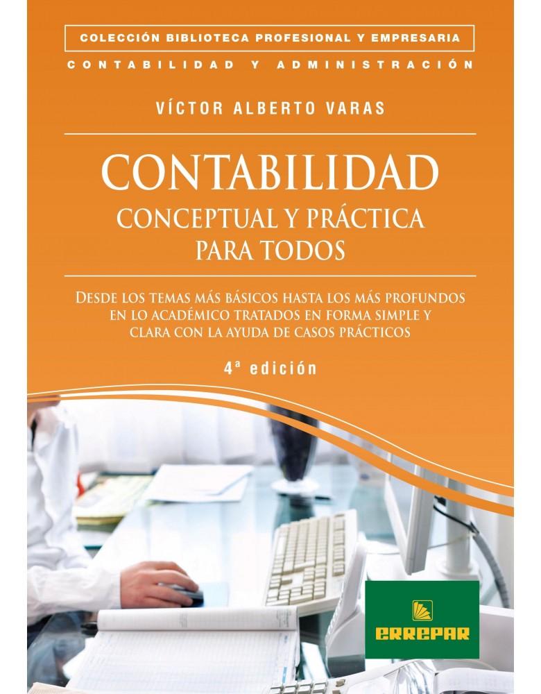 CONTABILIDAD CONCEPTUAL Y PRACT. P/TODOS 4ºED