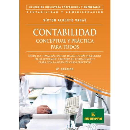 Contabilidad Conceptual y Práctica para Todos