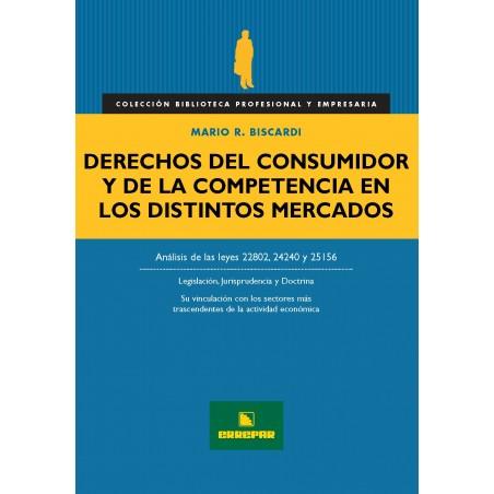 Derechos del Consumidor y de la Competencia en los Distintos Mercados