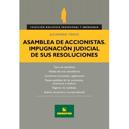 Asamblea de Accionistas. Impugnación Judicial de sus Resoluciones