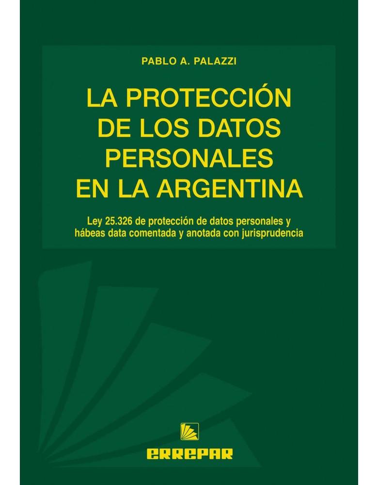 PROTECCION DE LOS DATOS PERSONALES EN LA ARG.
