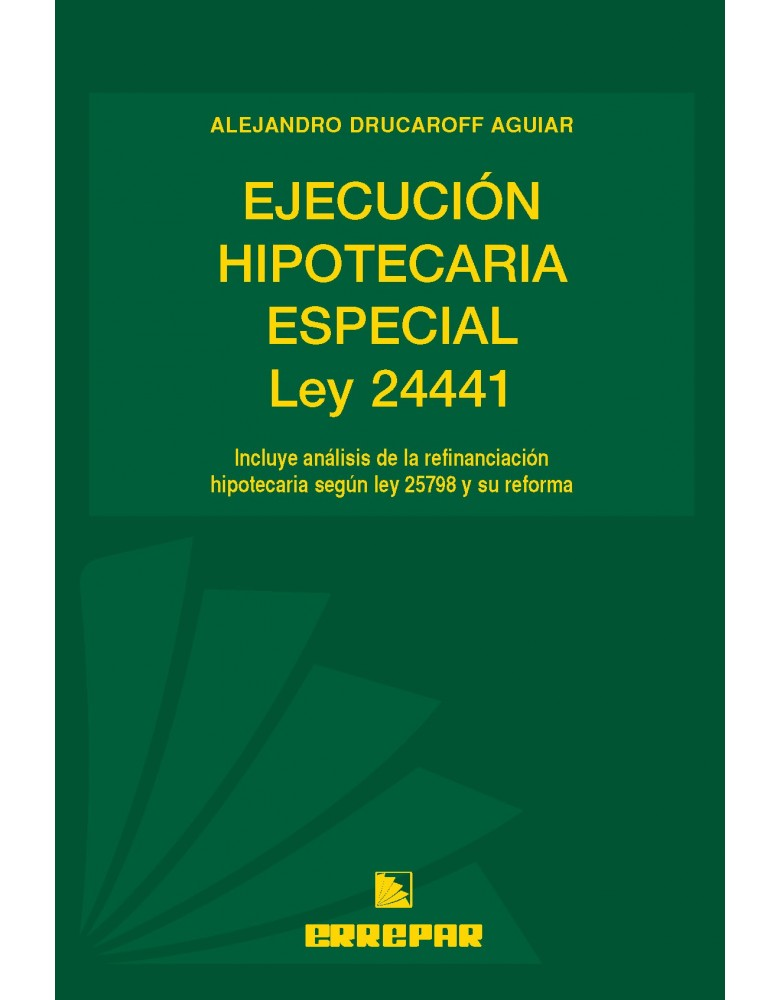 EJECUCION HIPOTECARIA ESPECIAL,LA