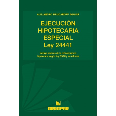 Ejecución Hipotecaria Especial, Ley 24441