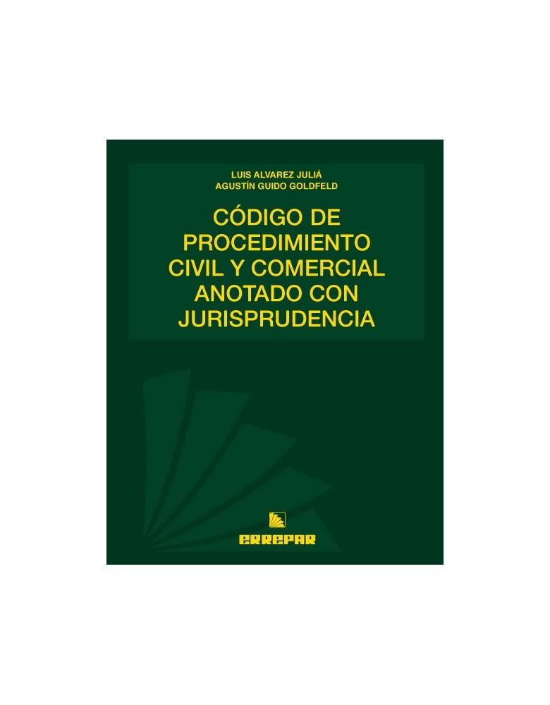 CODIGO DE PROCED. CIV Y COM. ANOT. CON JURIS.