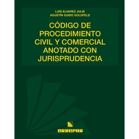 Código de Procedimiento Civil y Comercial Anotado con Jurisprudencia.
