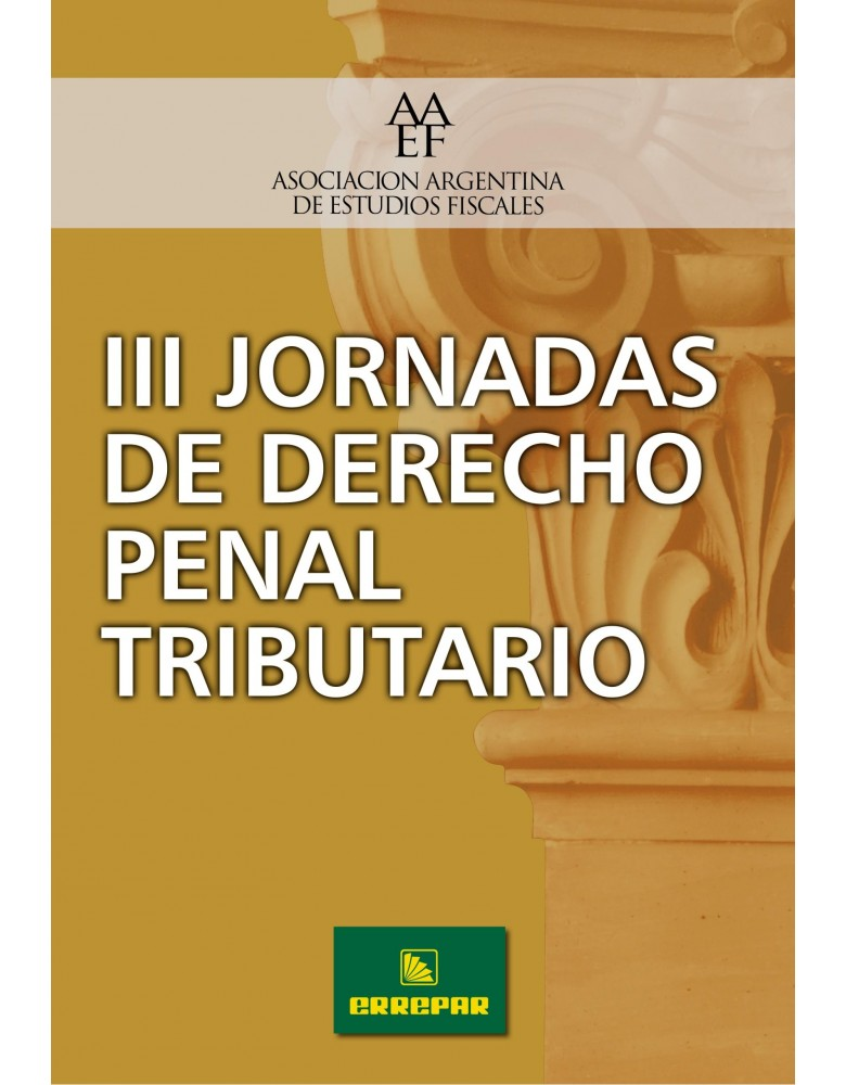 III JORNADAS DE DERECHO PENAL TRIBUTARIO