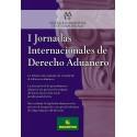 I JORNADA INTERNACIONAL DE DERECHO ADUANERO