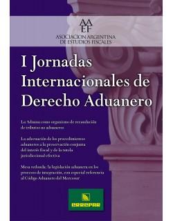 I Jornadas Internacionales de Derecho Aduanero