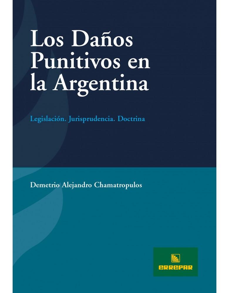 DAÑOS PUNITIVOS EN LA ARGENTINA, LOS