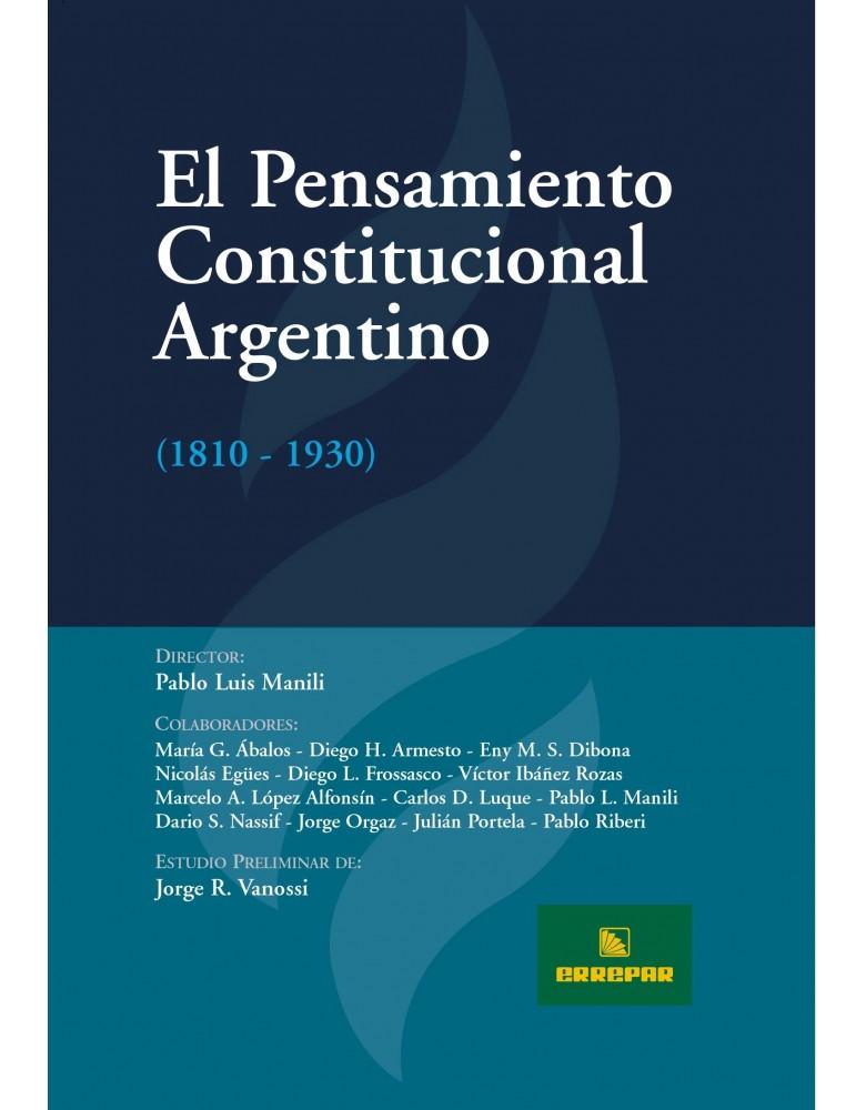 PENSAMIENTO CONST. ARGENTINO (1810-1930), EL