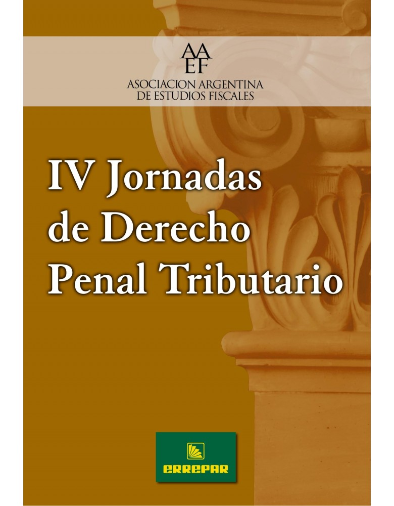 IV JORNADA DE DERECHO PENAL TRIBUTARIO