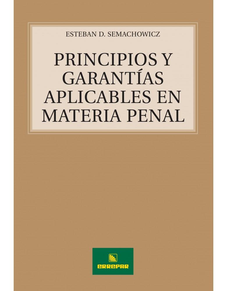 PRINCIPIOS Y GTIAS. APLICABLES EN MATER.PENAL