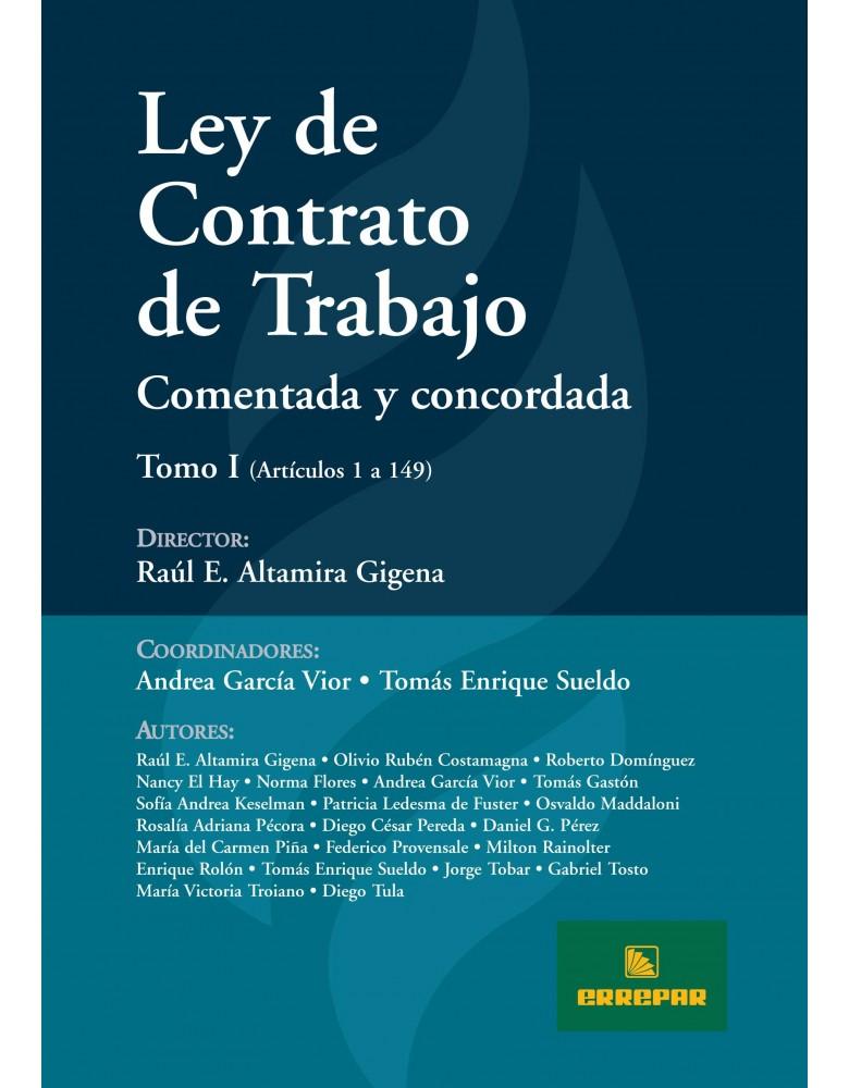 LEY DE CONTRATO DE TRABAJO.COMENTADA Y CONC.