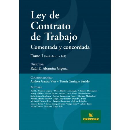 Ley de Contrato de Trabajo. Comentada y Concordada - 2 Tomos