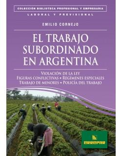 EL TRABAJO SUBORDINADO EN ARGENTINA