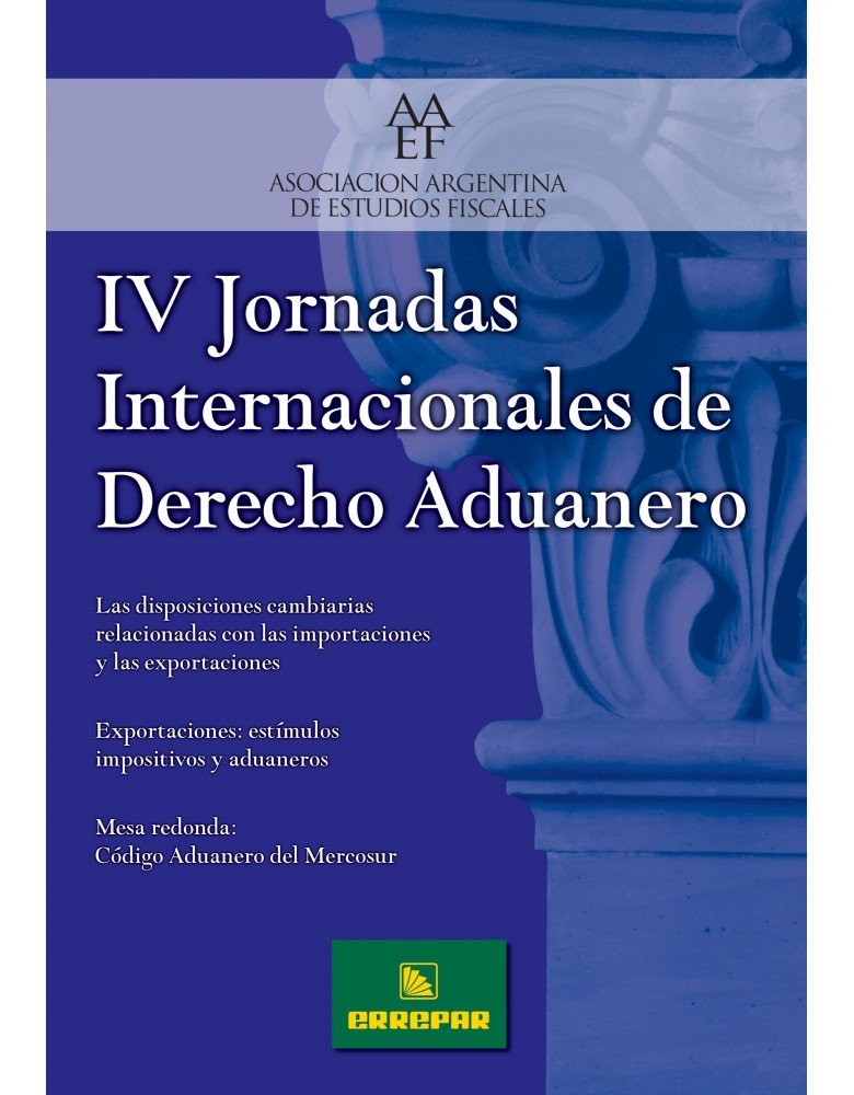 IV JORNADAS DE DERECHO ADUANERO