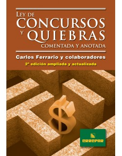 LEY DE CONCURSOS QUIEBRAS COMENT.ANOT.2ºED.CA