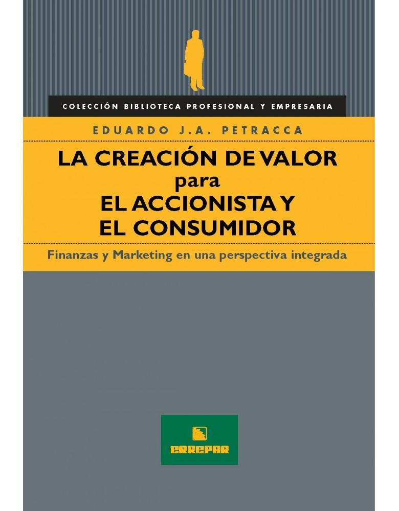 CREACION DE VALOR PARA EL ACCIONISTA, LA