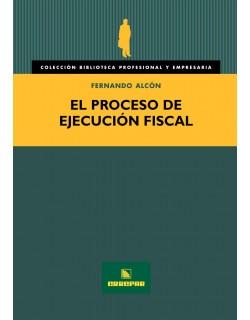 El Proceso de Ejecución Fiscal