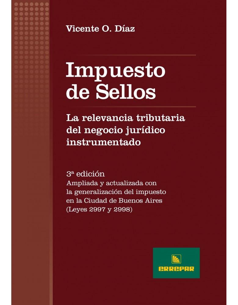 IMPUESTO DE SELLOS 3° ED (DIAZ,VICENTE O.)