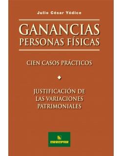 GANANCIAS PERS. FIS. 100 CASOS PRACTICOS Y JU