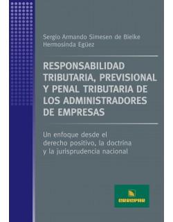 Responsabilidad Tributaria, Previsional y Penal Tributaria de los Administradores de Empresas