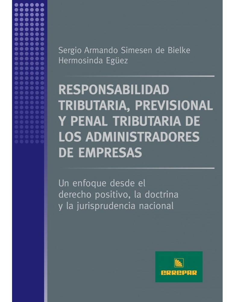 RESP.TRIBUT.,PREV.,Y PENAL TRIB.DE LOS ADM.