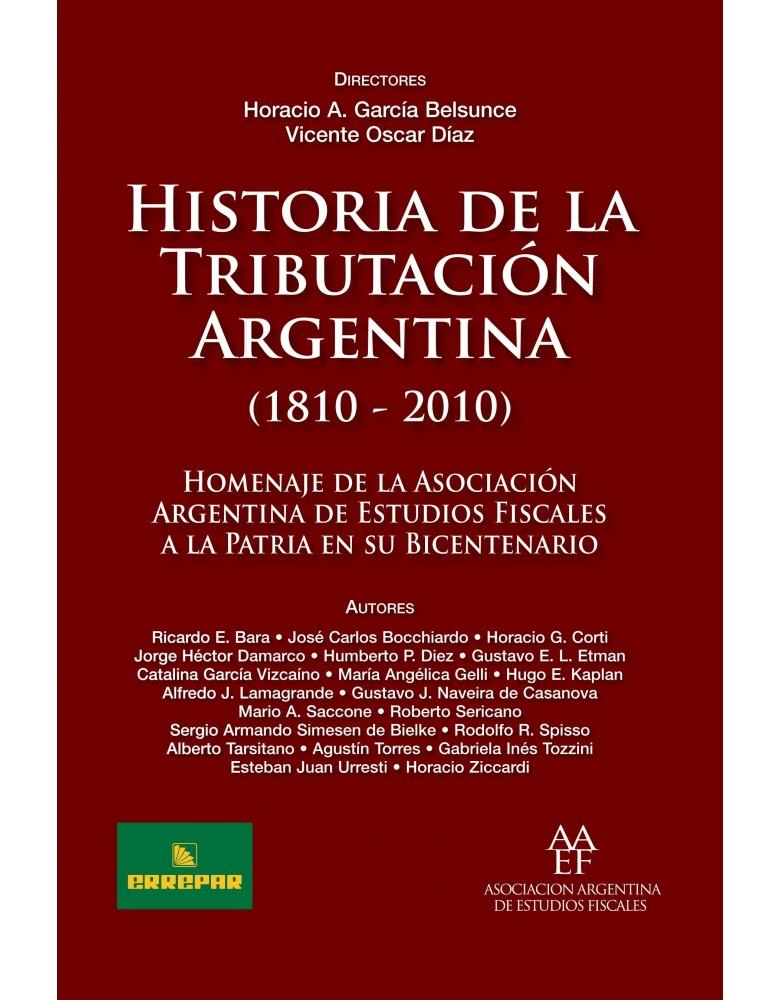 HISTORIA DE LA TRIBUTACION ARG. (1810-2010)
