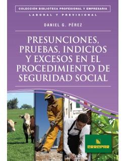 PRESUCIONES,PRUEBAS,INDICIOS Y EXC.PROC.SEG.S