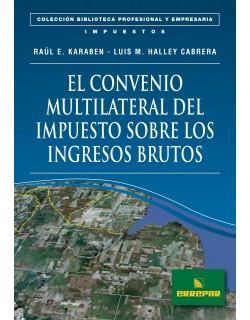 EL CONVENIO MULTILAT. DEL IMP.SOBRE LOS I.B.