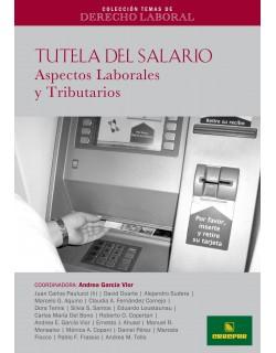 CTDL N° 3: Tutela del Salario. Aspectos Laborales y Tributarios
