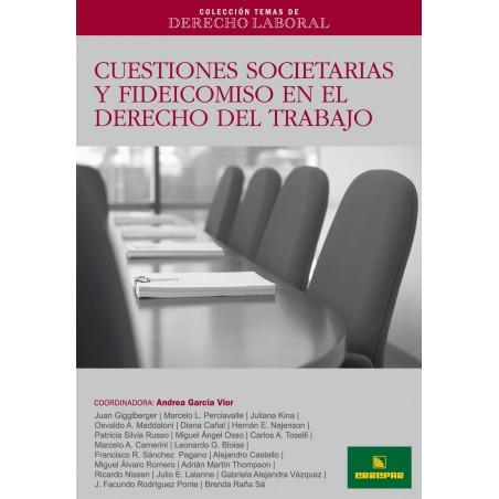 CTDL N° 5: Cuestiones Societarias y Fideicomiso en el Derecho de Trabajo