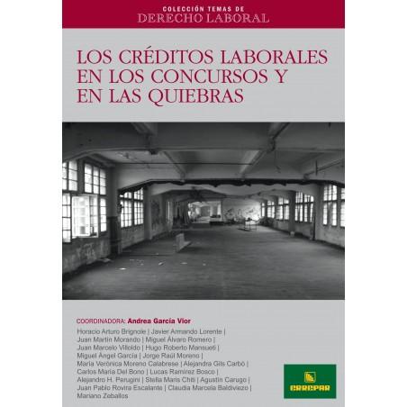 CTDL N° 7: Los Créditos Laborales en los Concursos y en las Quiebras