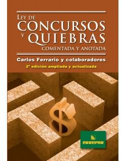 LEY DE CONCURSOS QUIEBRAS COMENT.ANOT.2ºED.RU