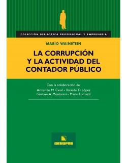 La Corrupción y la Actividad del Contador Público