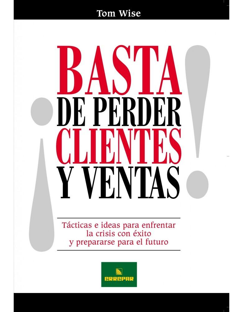 BASTA DE PERDER CLIENTES Y VENTAS!