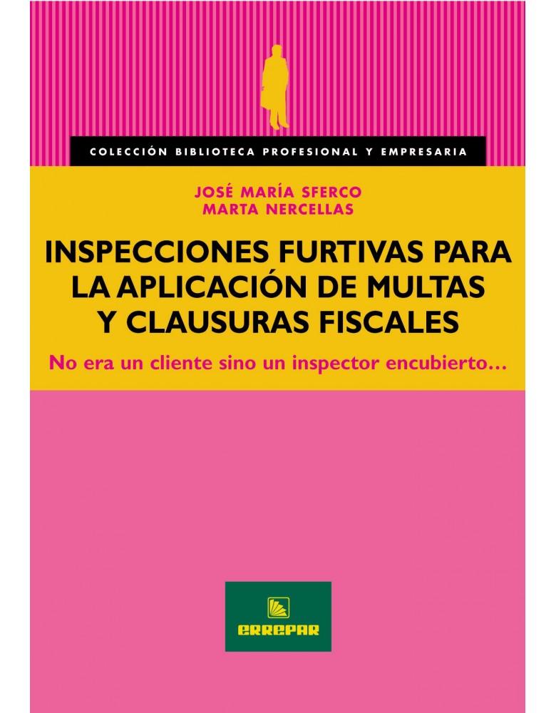 INSPECCIONES FURTIVAS P/APLIC.DE MULTAS Y...